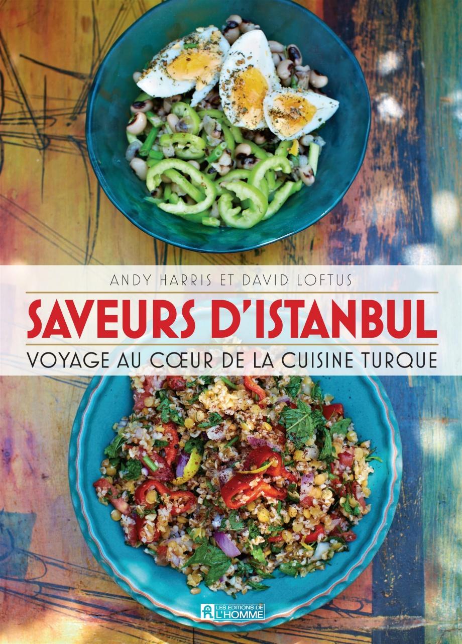 Saveurs d 39 istanbul voyage au coeur de la cuisine turque for Au coeur de la cuisine