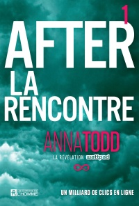 Vignette du livre After T.1 : La rencontre - Anna Todd