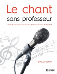 Chant sans professeur (Le) - Graham Hewitt