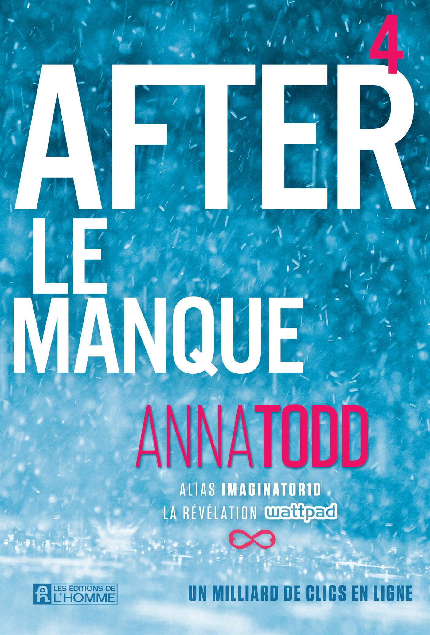 After T.4 : Le manque - Anna Todd