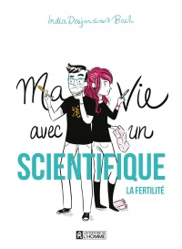Ma vie avec un scientifique - India Desjardins,  Bach