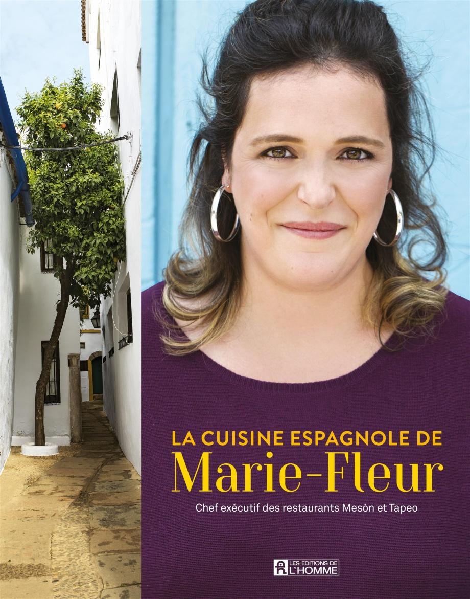 la cuisine espagnole de marie fleur par marie fleur st pierre ariel tarr cuisine cuisine du. Black Bedroom Furniture Sets. Home Design Ideas