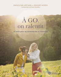Vignette du livre À go, on ralentit!: petit guide du Slow Living