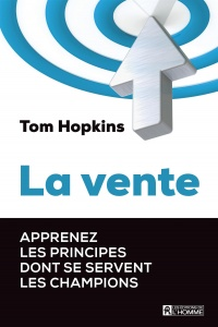 Vignette du livre La vente - Tom Hopkins