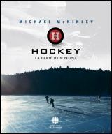 Hockey: La fierté d'un peuple - Michael McKinley