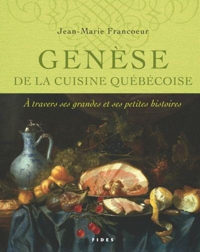 Gen se de la cuisine qu b coise par jean marie francoeur for Cuisine quebecoise