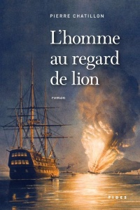 L'homme au regard de lion - Pierre Chatillon