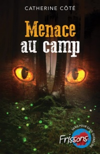 Vignette du livre Menace au camp