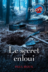 Vignette du livre Le secret enfoui