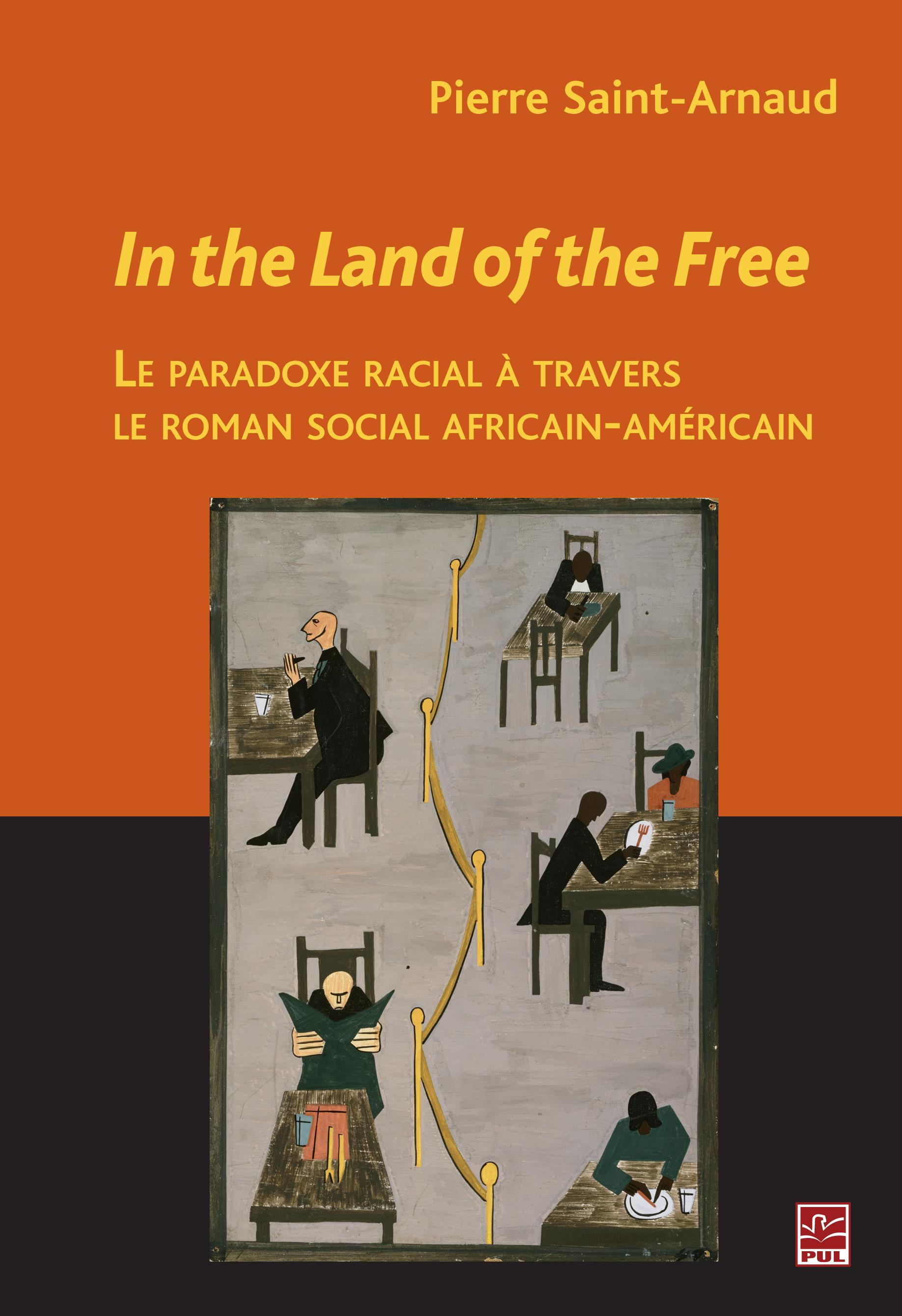 In the Land of the Free: le paradoxe racial - Pierre Saint-Arnaud