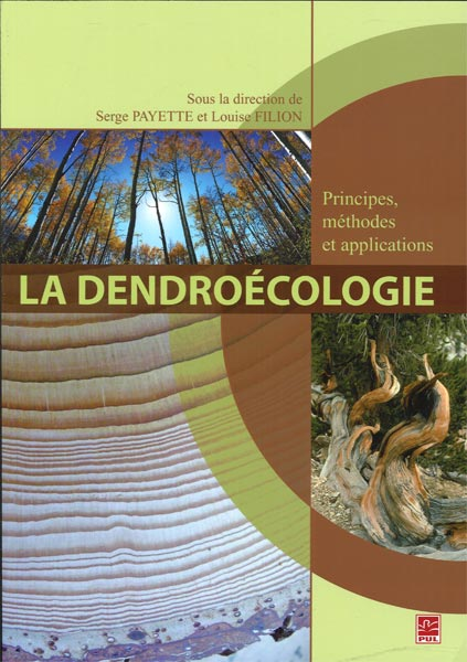 Vignette du livre Dendroécologie (La): Principes, méthodes et applications
