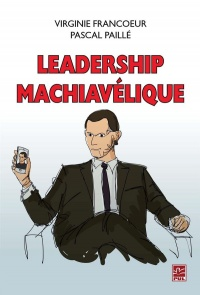 Vignette du livre Leadership machiavélique