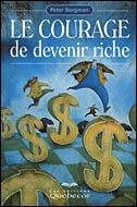 Vignette du livre Courage de Devenir Riche (Le)