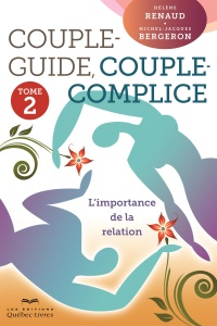 Vignette du livre Couple-guide, couple-complice T.2: L'importance de la relation