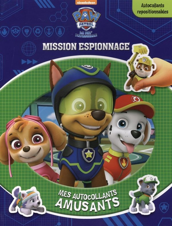 paw patrol la pat patrouille mission espionnage jeunesse coloriage autocollants. Black Bedroom Furniture Sets. Home Design Ideas