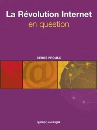 Vignette du livre La révolution Internet en question