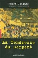 Tendresse du Serpent (LA) - André Jacques