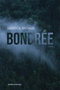 Bondrée - Andrée a. Michaud