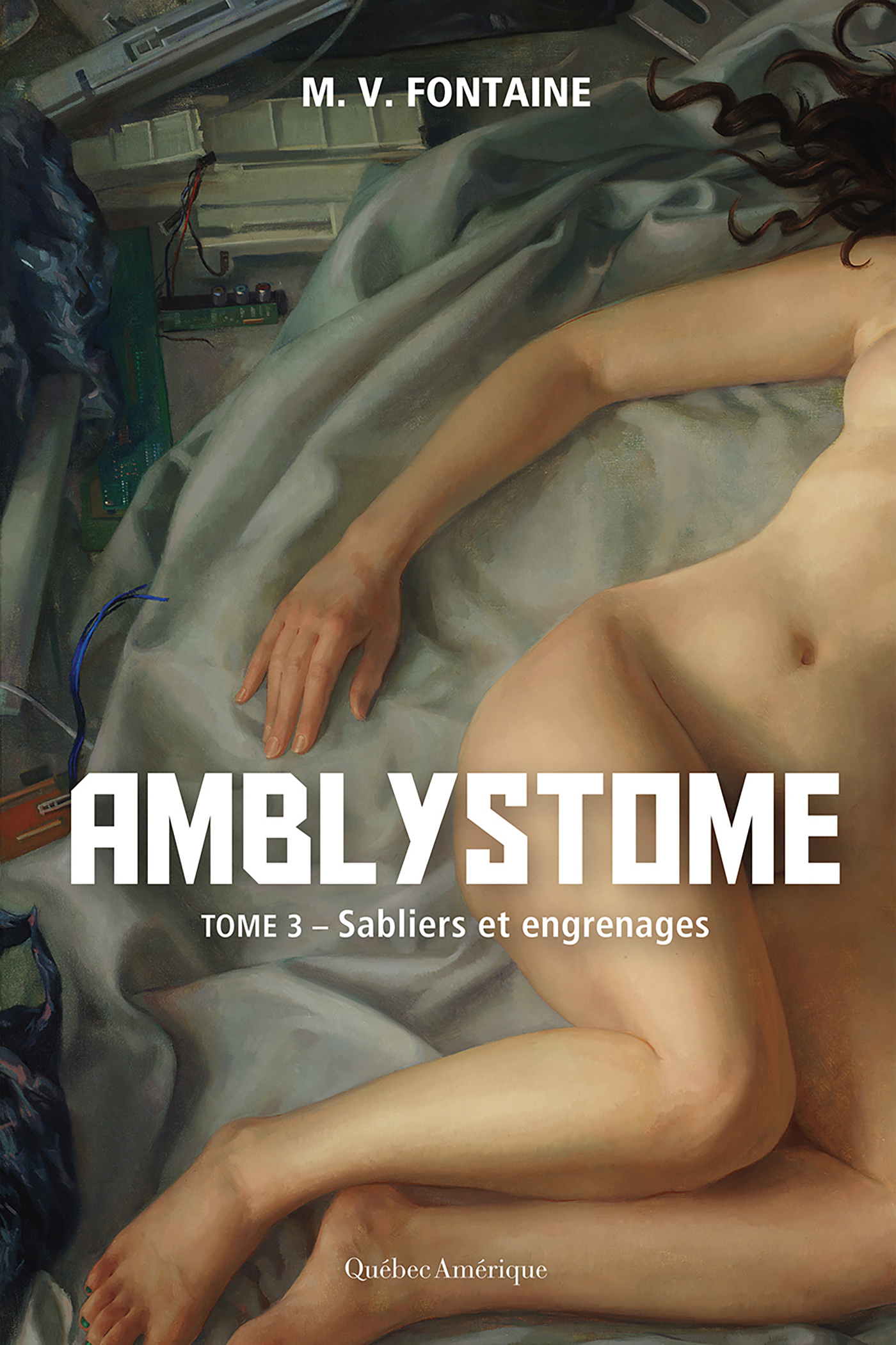 Amblystome T.3: Sabliers et engrenages - M.V. Fontaine