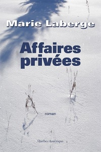 Affaires privées - Marie Laberge