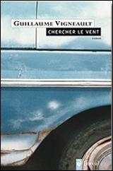 [PDF] Chercher le vent Book by Guillaume Vigneault Free Download ( pages)