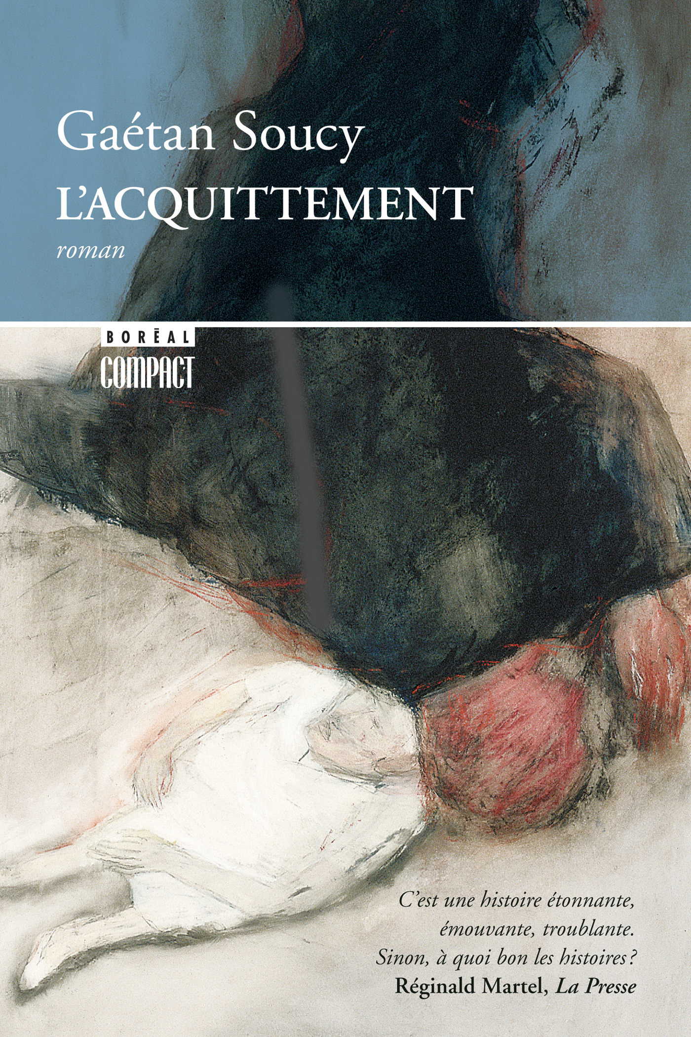 Acquittement (L') - Gaétan Soucy