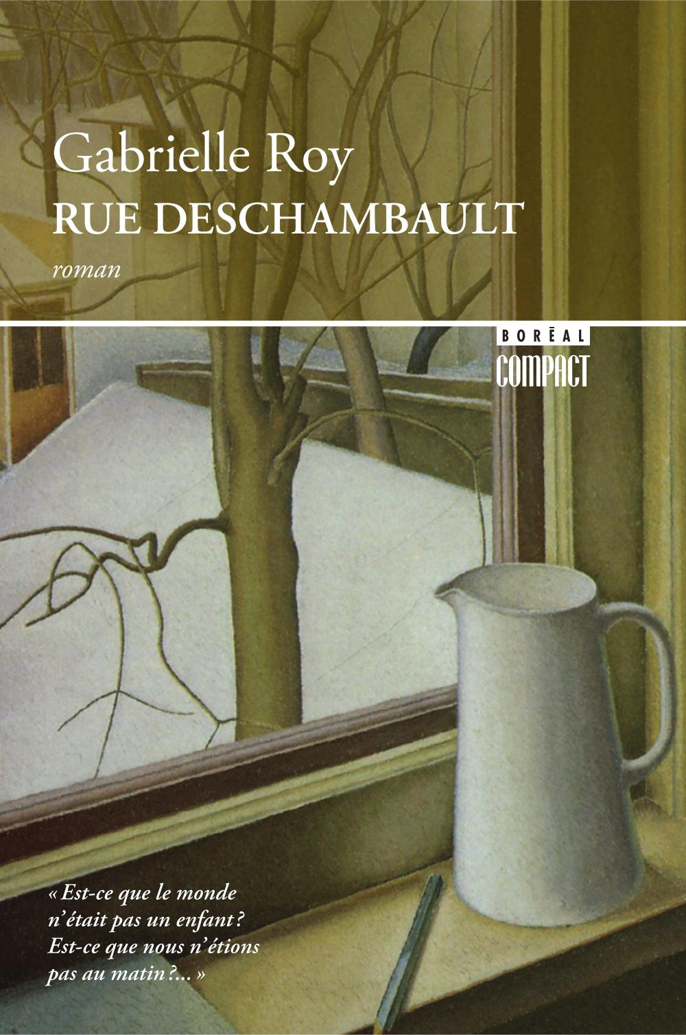 Rue Deschambault - Gabrielle Roy