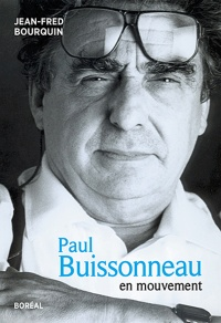 Paul Buissonneau en mouvement - Jean-Fred Bourquin