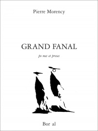 Grand fanal - Pierre Morency