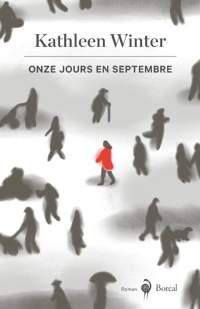 Onze jours en septembre - Kathleen Winter