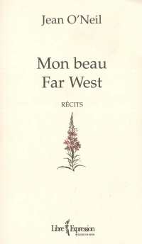 Mon Beau Far West - Jean O'Neil