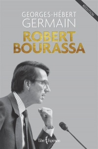 Vignette du livre Robert Bourassa - Georges-Hébert Germain
