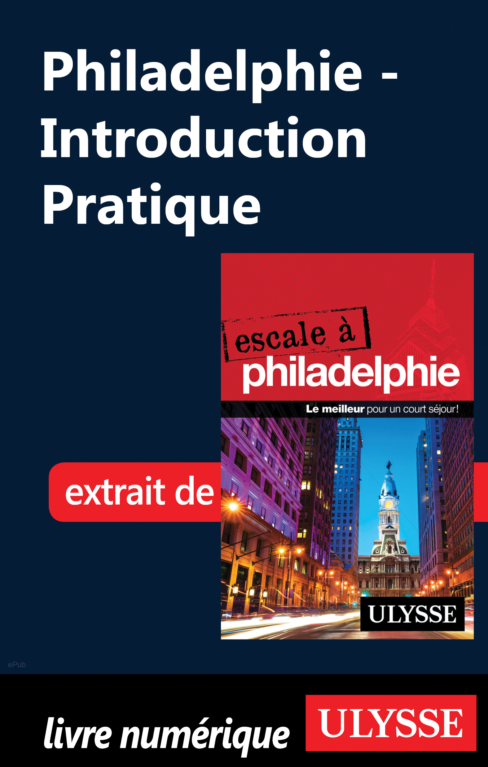 Vignette du livre Philadelphie - Introduction Pratique