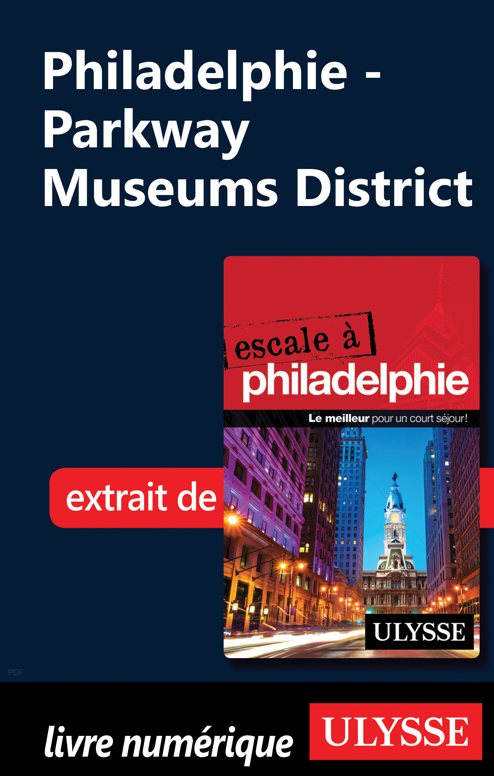 Vignette du livre Philadelphie - Parkway Museums District