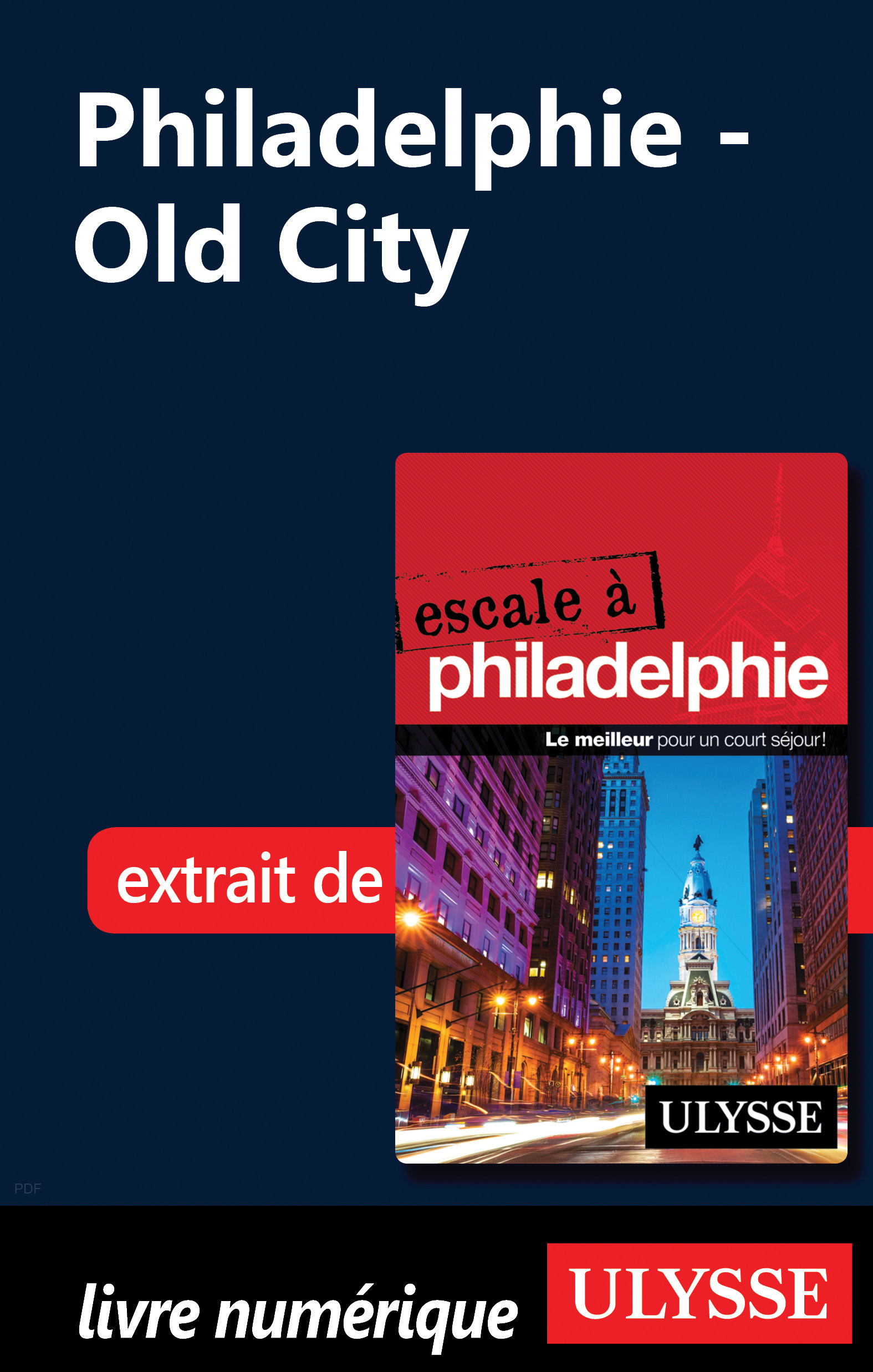 Vignette du livre Philadelphie - Old City