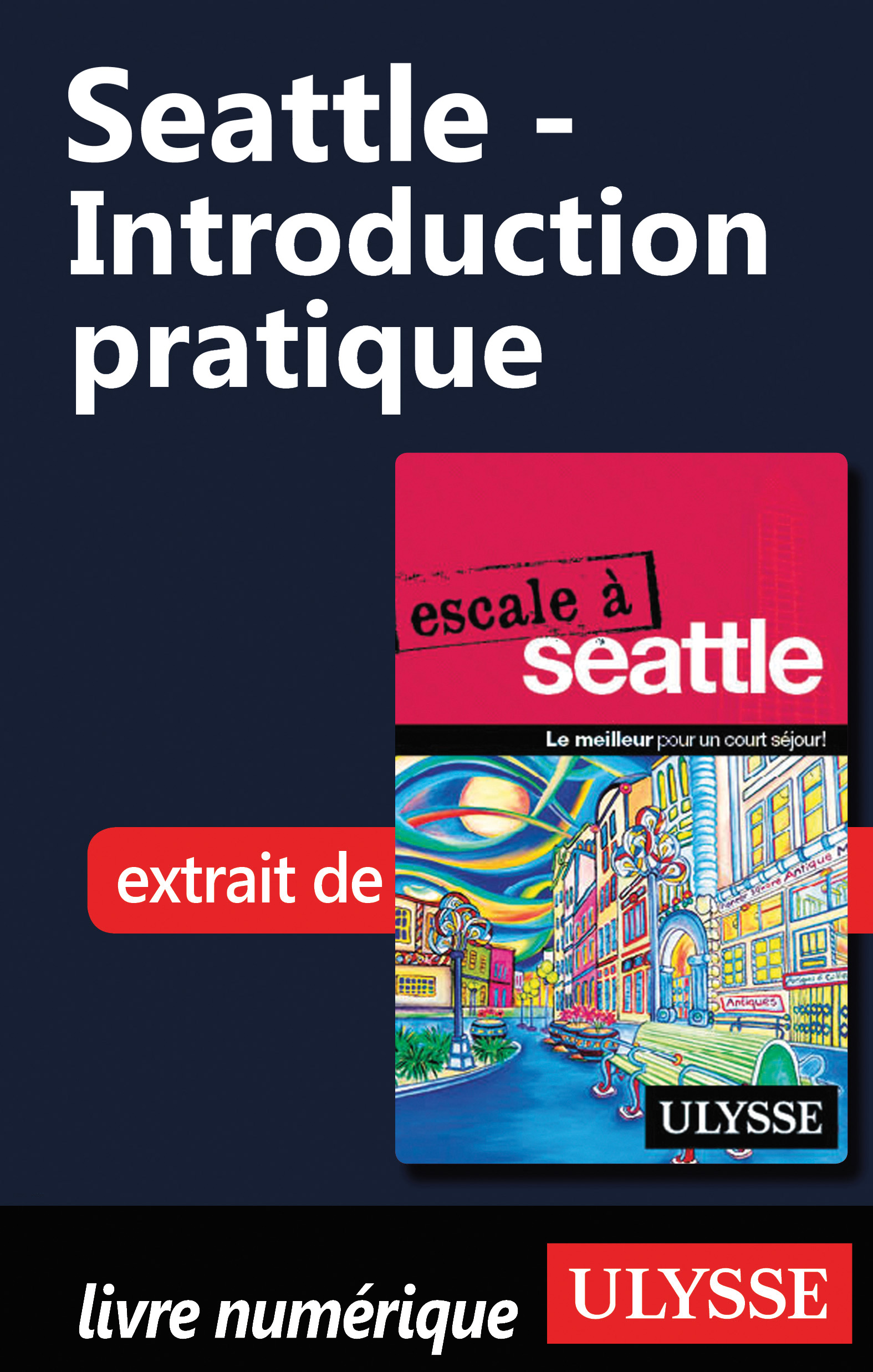 Vignette du livre Seattle - Introduction pratique