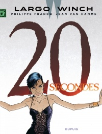Largo Winch T.20 : 20 secondes, Bertrand Denoulet
