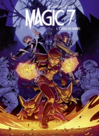 Magic 7 T.6 : Le village des damnés, Kenny Ruiz