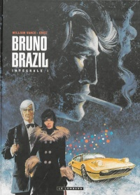 Bruno Brazil : l'intégrale T.1, William Vance