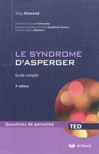 Vignette du livre Syndrome d'Asperger : Guide Complet - Tony Attwood