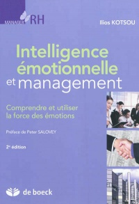 Vignette du livre Intelligence émotionnelle et management - Ilios Kotsou, Peter Salovey