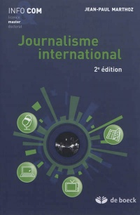 Vignette du livre Journalisme international - Jean-paul Marthoz