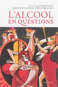 L'alcool en questions: Émotion, intervention, santé