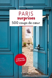 Paris surprises: 500 coups de coeur - Marie Farman