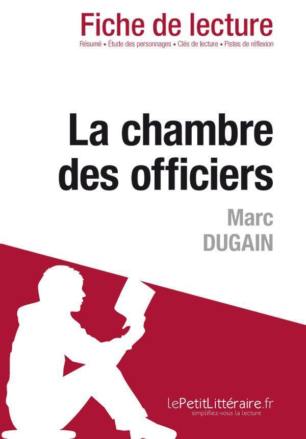La Chambre Des Officiers De Marc Dugain (Fiche De Lecture)   Dominique  Coutant