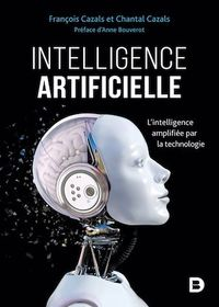 Vignette du livre Intelligence artificielle : l'intelligence amplifiée par...