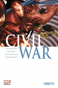 Vignette du livre Civil war T.2: Vendetta: Marvel Deluxe