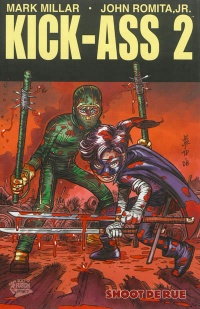 Vignette du livre Kick-Ass 2 T.2: Shoot de rue