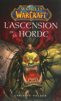Vignette du livre World of Warcraft. L'ascension de la horde