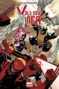 Vignette du livre All New X-Men T.2: Choisis ton camp